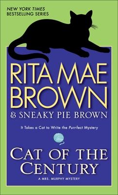 Cat of the Century - Brown, Rita Mae, and Gellatly, Michael (Illustrator)