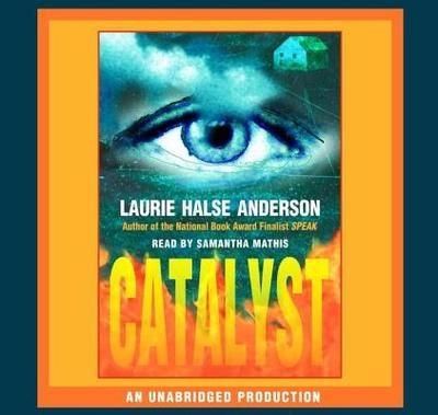 Catalyst - Anderson, Laurie, and Mathis, Samantha (Read by)