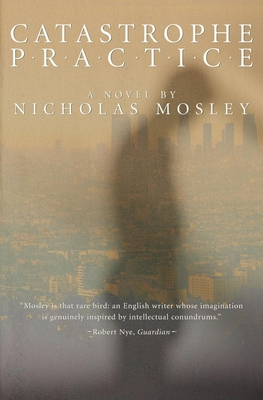 Catastrophe Practice - Mosley, Nicholas