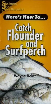 Catch Flounder & Surfperch - Heinz, Wayne