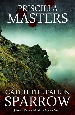Catch the Fallen Sparrow - Masters, Priscilla