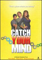 Catch Your Mind - Swamy Kandan