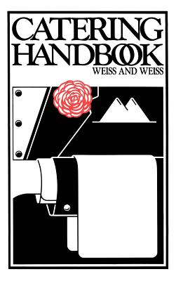 Catering Handbook - Weiss, Edith