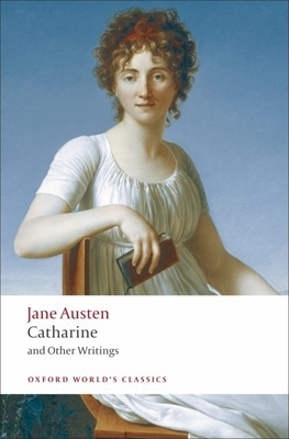 Catharine: And Other Writings - Austen, Jane