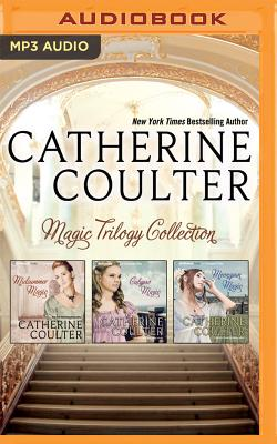 Catherine Coulter - Magic Trilogy Collection: Midsummer Magic, Calypso Magic, Moonspun Magic - Coulter, Catherine, and Flosnik, Anne (Read by)