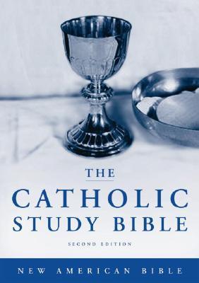Catholic Study Bible-Nab - Senior, Donald, C.P. (Editor), and Collins, John J (Editor)