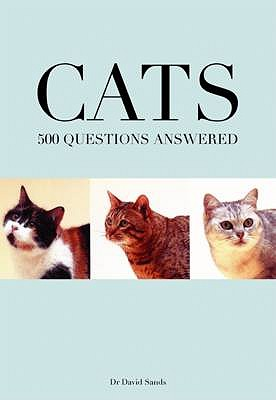 Cats 500 Questions Answered - Sands, David, Dr.