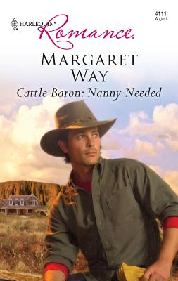 Cattle Baron: Nanny Needed - Way, Margaret