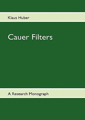 Cauer Filters - Huber, Klaus