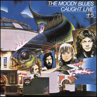 Caught Live + 5 - The Moody Blues