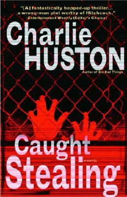 Caught Stealing - Huston, Charlie