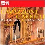 Cavazzoni, Gabrieli: Ricercars & Canzonas