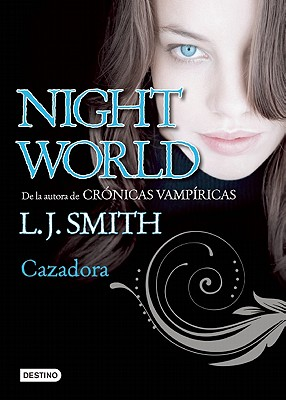 Cazadora - Smith, L J, and Gallart, Gemma (Translated by)