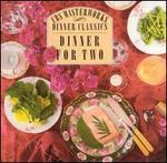 CBS Masterworks Dinner Classics: Dinner for Two - Various Artists