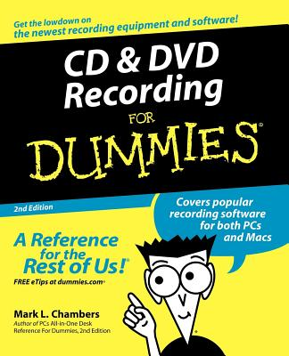 CD and DVD Recording for Dummies - Chambers, Mark L