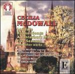 Cecilia McDowall: Laudate; Radnor Songs; A Canterbury Mass; Five Seasons