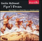 Cecilia McDowall: Piper's Dream