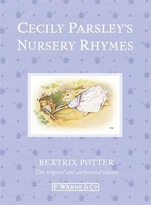 Cecily Parsley's Nursery Rhymes - Potter, Beatrix