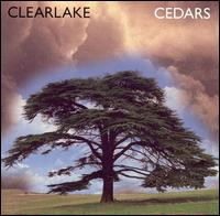 Cedars [Bonus Track] - Clearlake