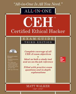 CEH Certified Ethical Hacker All-in-One Exam Guide, Third Edition - Walker, Matt