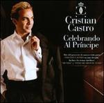 Celebrando al Príncipe - Cristian Castro