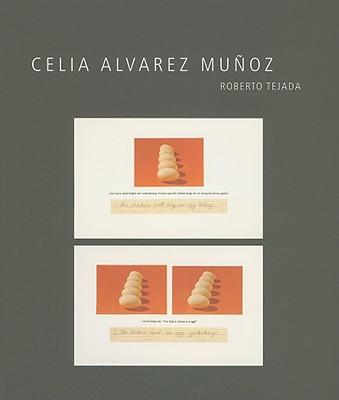 Celia Alvarez Munoz - Tejada, Roberto