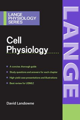 Cell Physiology - Landowne, David