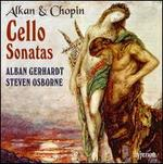 Cello Sonatas by Alkan & Chopin