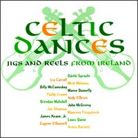 Celtic Dances: Jigs & Reels from Ireland - Various Artists