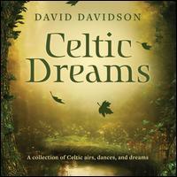 Celtic Dreams - David Davidson