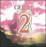 Celtic Woman, Vol. 2