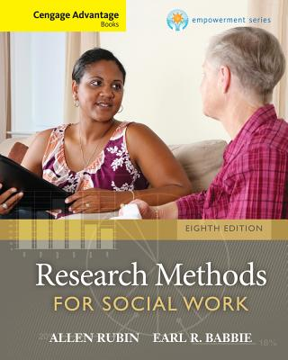 Cengage Advantage Books: Brooks/Cole Empowerment Series: Research Methods for Social Work - Rubin, Allen