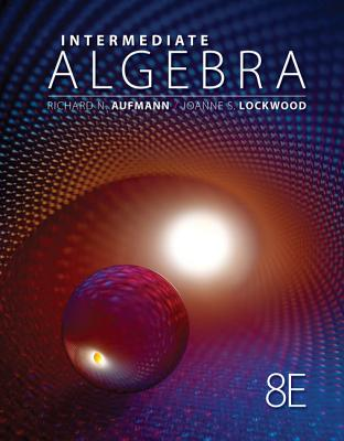 Cengage Advantage Books: Intermediate Algebra with Applications - Aufmann, Richard N, and Lockwood, Joanne