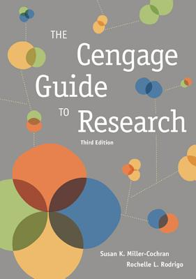 Cengage Guide to Research - Miller-Cochran, Susan, and Rodrigo, Rochelle