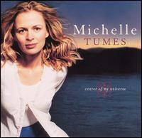 Center Of My Universe - Michelle Tumes