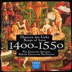 Century Classics, 1400-1550: Songs of Love