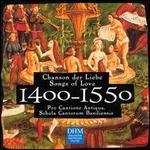 Century Classics, 1400-1550: Songs of Love