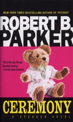 Ceremony - Parker, Robert B