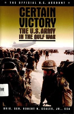 Certain Victory (H) - Scales, Robert H, Major General, Jr.