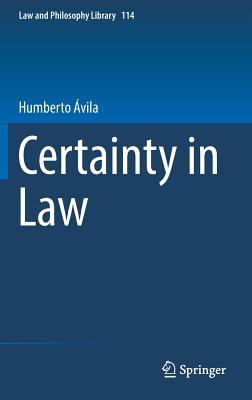 Certainty in Law - Avila, Humberto
