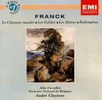 Cesar Franck: Le Chasseur maudit; Les Eolides; Les Djinns; Rédemption