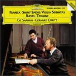 Cesar Franck, Saint-Saëns: Violin Sonatas; Ravel: Tzigane - Gerhard Oppitz (piano); Gil Shaham (violin)