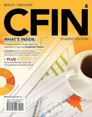 CFIN4 (with CourseMate Printed Access Card) - Besley, Scott, and Brigham, Eugene