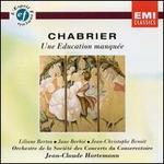 Chabrier: Une éducation manquée; 4 Mélodies - Henriette Puig-Roget (piano); Jane Berbié (vocals); Jean-Christophe Benoit (vocals); Jean-Christophe Benoit (baritone);...