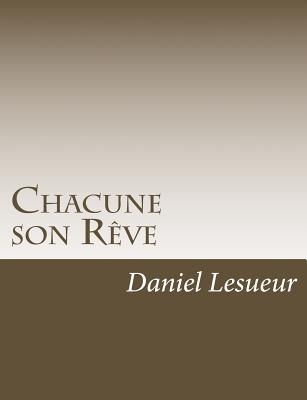 Chacune Son Reve - Lesueur, Daniel