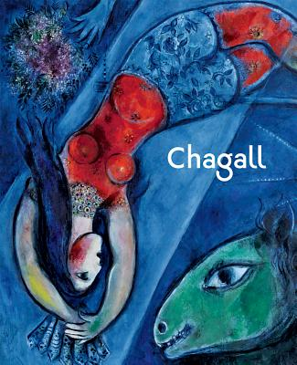 Chagall - Chagall, Marc, and Meyer, Meret (Foreword by), and Selezneva, Ekaterina (Text by)