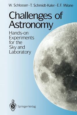 Challenges of Astronomy - Schlosser, W