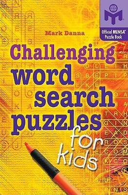 Challenging Word Search Puzzles for Kids - Danna, Mark