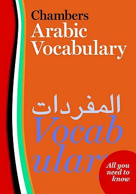 Chambers Arabic Vocabulary - Chambers (Editor)