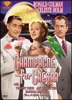 Champagne for Caesar - Richard Whorf